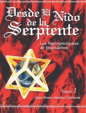 """Capa do livro """"Desde o Ninho da Serpente"""", de Juan Bosco Abascal."""